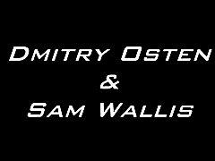 Dmitry Osten and Sam Wallis